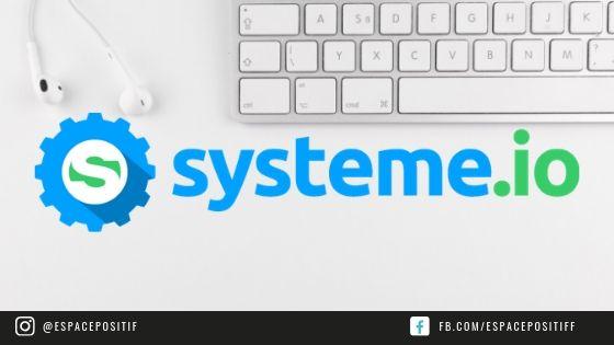 Logiciel systeme.io l'incontournable du web